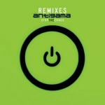 ANTIGAMA Stop The Chaos Remixes CD-digipack