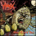 HIRAX Not Dead Yet CD