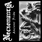 NECROMANTIA Ancient Pride CD