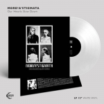 MORD'A'STIGMATA Our Hearts Slow Down LP (WHITE)