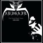 ABIGAIL The Early Black Years 1992-1995 CD