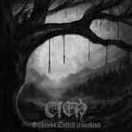 CIEŃ Sickness Called Mankind CD