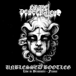 GRAVE DESECRATOR Unblessed Bootleg Live in Bressuire France CD