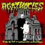 AGATHOCLES This Is Not a Threat, It's a Promise CD