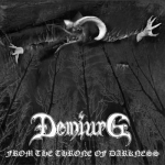 DEMIURG From The Throne of Darkness CD