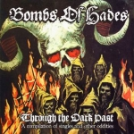 BOMBS OF HADES Through the Dark Past CD