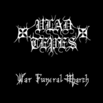 VLAD TEPES War Funeral March CD