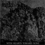 MGŁA With Hearts Toward None CD