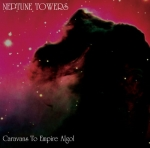 NEPTUNE TOWERS Caravans to Empire Algol CD