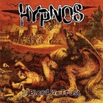 HYPNOS In Blood We Trust LP