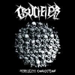 CRUCIFIER Merciless Conviction CD