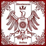 ABUSIVENESS / SALTUS Nowa Era LP