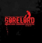 GORELORD Norwegian Chainsaw Massacre (The Final Cut) CD
