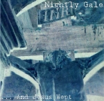 NIGHTLY GALE ...And Jesus Wept CD
