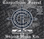 CARPATHIAN FOREST Skjend Hans Lik CD