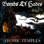 BOMBS OF HADES Atomic Temples CD
