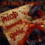 PARRICIDE / INCARNATED / REEXAMINE The 3 Ways of A Brutality CD