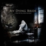 MY DYING BRIDE A Map of All Our Failures CD