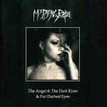 MY DYING BRIDE The Angel & the Dark River / For Darkest Eyes CD+DVD