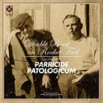 PARRICIDE / PATOLOGICUM Double Blast on Rocket Fuel EP