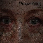 DRUGS OF FAITH Corroded CD