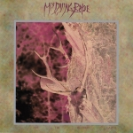MY DYING BRIDE I Am The Bloody Earth LP