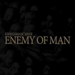 KRIEGSMASCHINE Enemy of Man CD-digipack