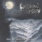 WITCHING HOUR Where Pale Winds Take Them High… LP