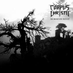 CORPUS CHRISTII Tormented Belief CD