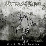 BOMBS OF HADES Death Mask Replica CD