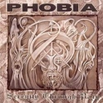 PHOBIA Serenity Through Pain CD