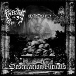 FREEZING BLOOD / WIDMO / THE SONS OF PERDITION Desecration Rituals CD