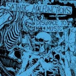 SATANIC MALFUNCTIONS Disgrace To Music 2CD