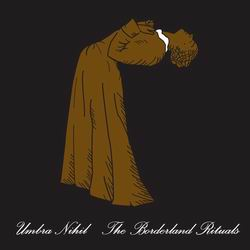 UMBRA NIHIL The Borderland Rituals CD