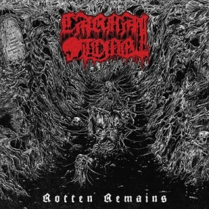 CARNAL TOMB Rotten Remains LP