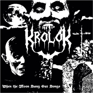 KROLOK When the Moon Sang Our Songs CD-digipack