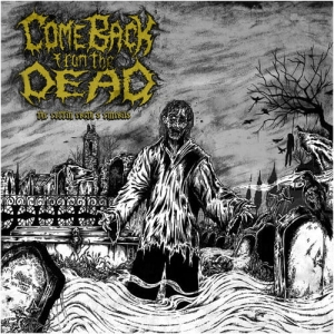 COME BACK FROM THE DEAD The Coffin Earth's Entrails LP