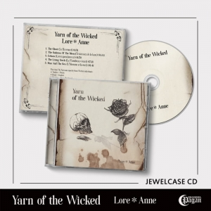 YARN OF THE WICKED Lore * Anne CD