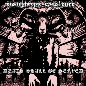 MISANTHROPIC EXISTENCE Death Shall Be Served CD-digipack