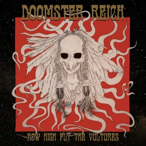DOOMSTER REICH How High Fly The Vultures CD