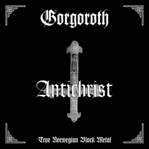 GORGOROTH Antichrist CD