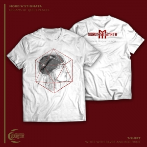 MORD'A'STIGMATA Dreams of Quiet Places T-SHIRT (WHITE)