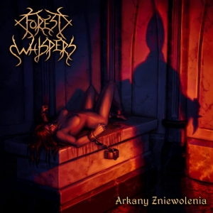 FOREST WHISPERS Arkany Zniewolenia CD