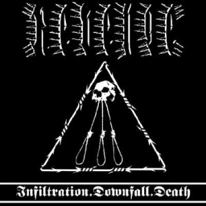 REVENGE Infiltration.Downfall.Death CD