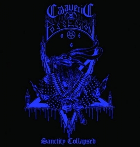 CADAVERIC POSSESSION Sanctity Collapsed CD