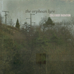 COLD BODY RADIATION The Orphean Lyre CD-digipack