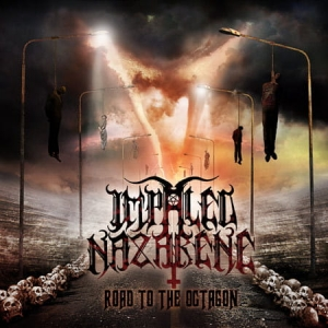 IMPALED NAZARENE The Road To The Octagon CD