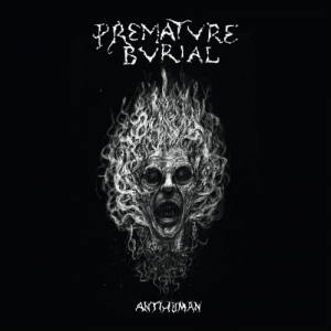 PREMATURE BURIAL  Antihuman CD
