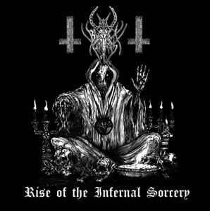 BLACK HORNS  Rise of an Infernal Sorcery / The Oath CD