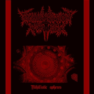 ANNIHILATION VORTEX  Nihilistic Spheres CD